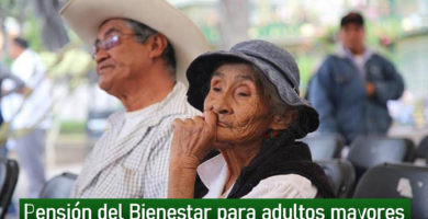 [Pensión del Bienestar para adultos mayores] ¿Cómo inscribirse?