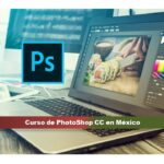 Curso de PhotoShop CC en México